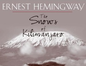 the story of violence in the book the snows of kilimanjaro by ernest hemingway An essay on the snows of kilimanjaro jerianne wright i n several of his short stories, ernest hemingway uses one or more animals as symbols around which the stories revolve.
